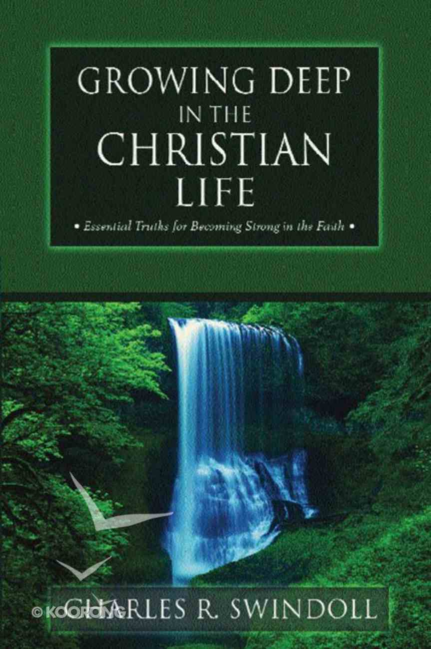 Growing Deep in the Christian Life Paperback
