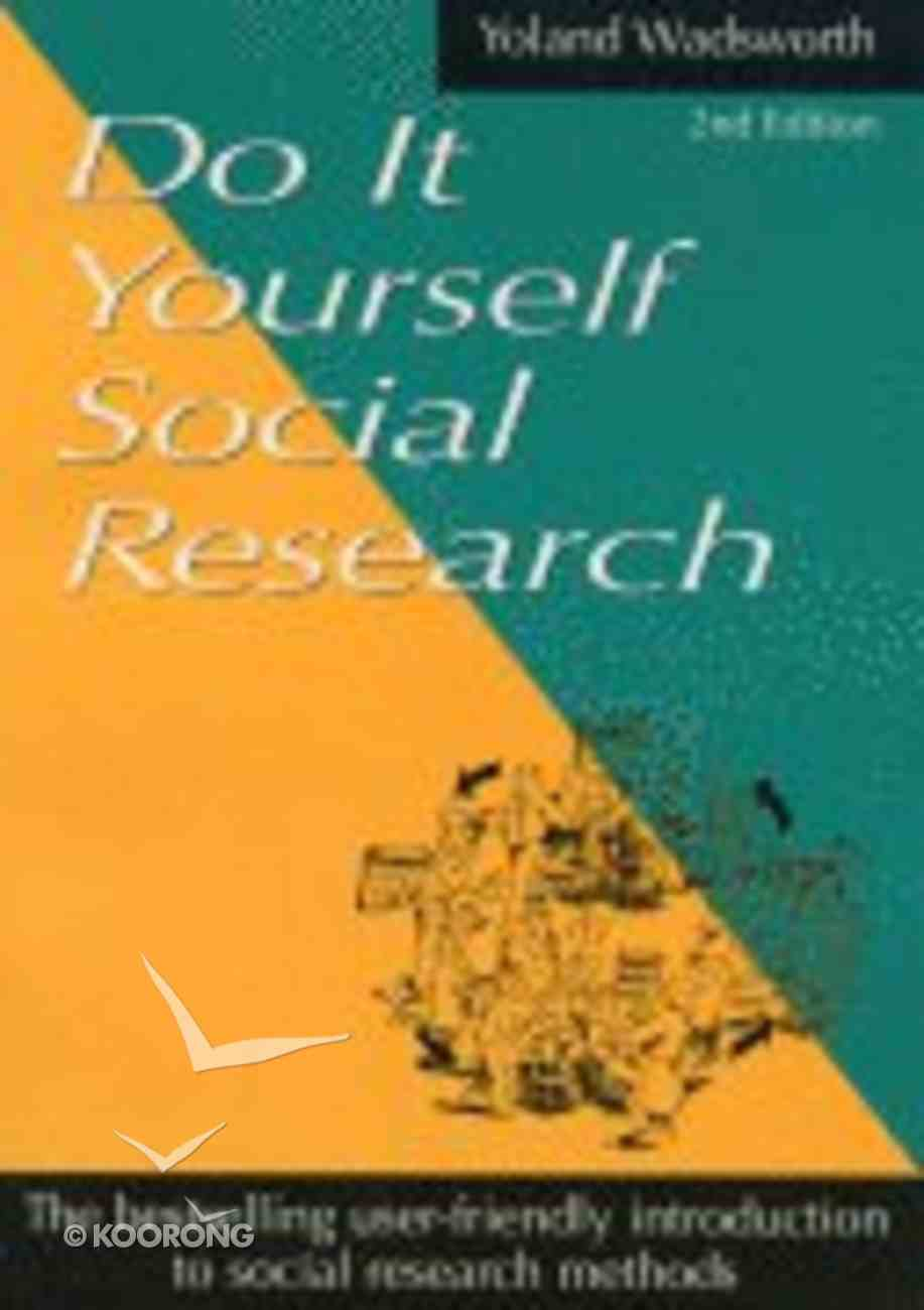 Do It Yourself Social Research (2nd Edition) Paperback