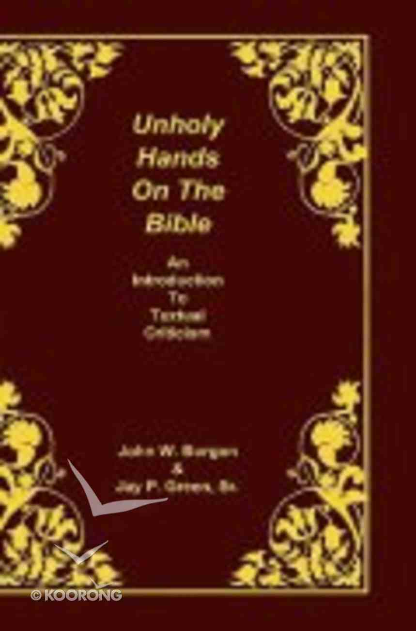 Unholy Hands on the Bible (Vol 1) Bonded Leather