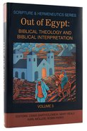 Shs #05: Out Of Egypt (Scripture & Hermeneutics) image