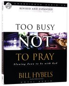 Too Busy Not To Pray (Unabridged 4 Cd's) image