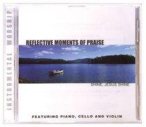 Album Image for Shine Jesus Shine (Reflective Moments Of Praise Series) - DISC 1