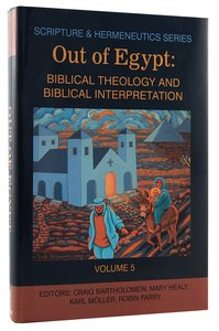 Product: Shs #05: Out Of Egypt (Scripture & Hermeneutics) Image