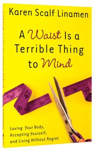 Product: Waist Is A Terrible Thing To Mind, A Image