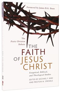 Product: Faith Of Jesus Christ, The: The Pistis Christou Debate Image