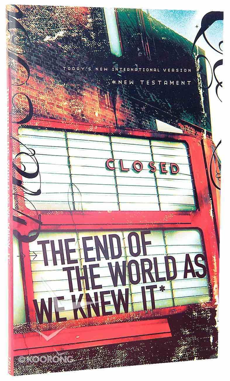 TNIV New Testament: End of the World Billboard Cover Paperback