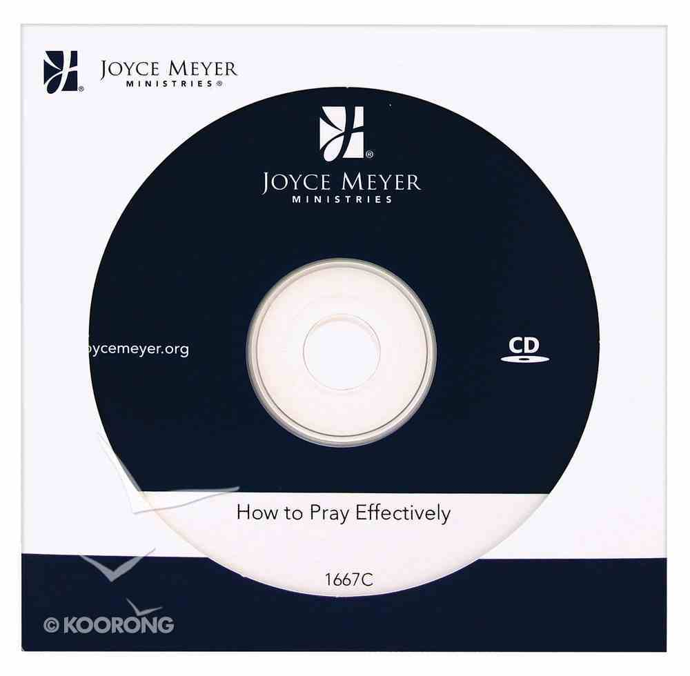 How to Pray Effectively CD