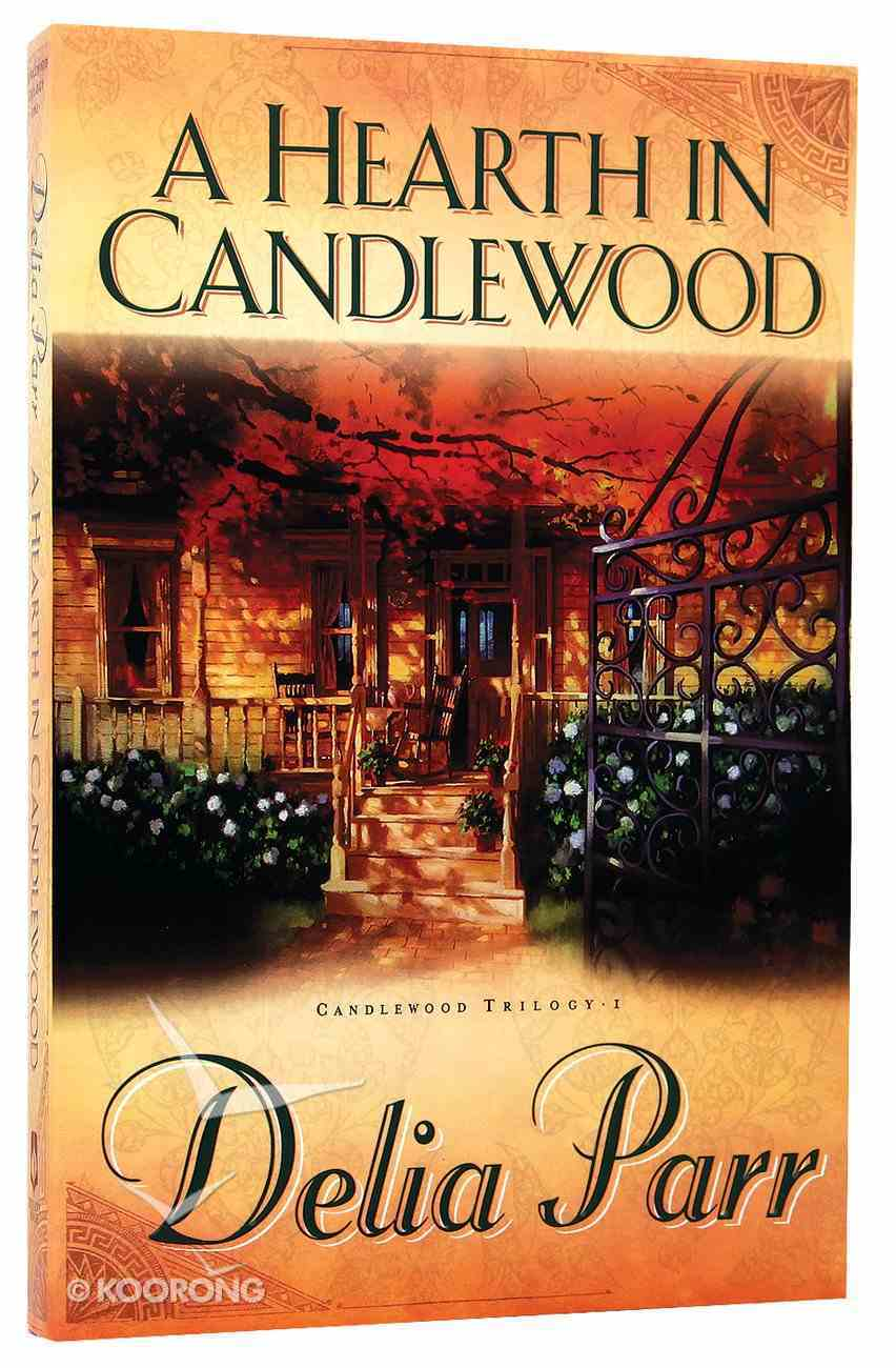 A Hearth in Candlewood (#01 in Candlewood Trilogy Series) Paperback