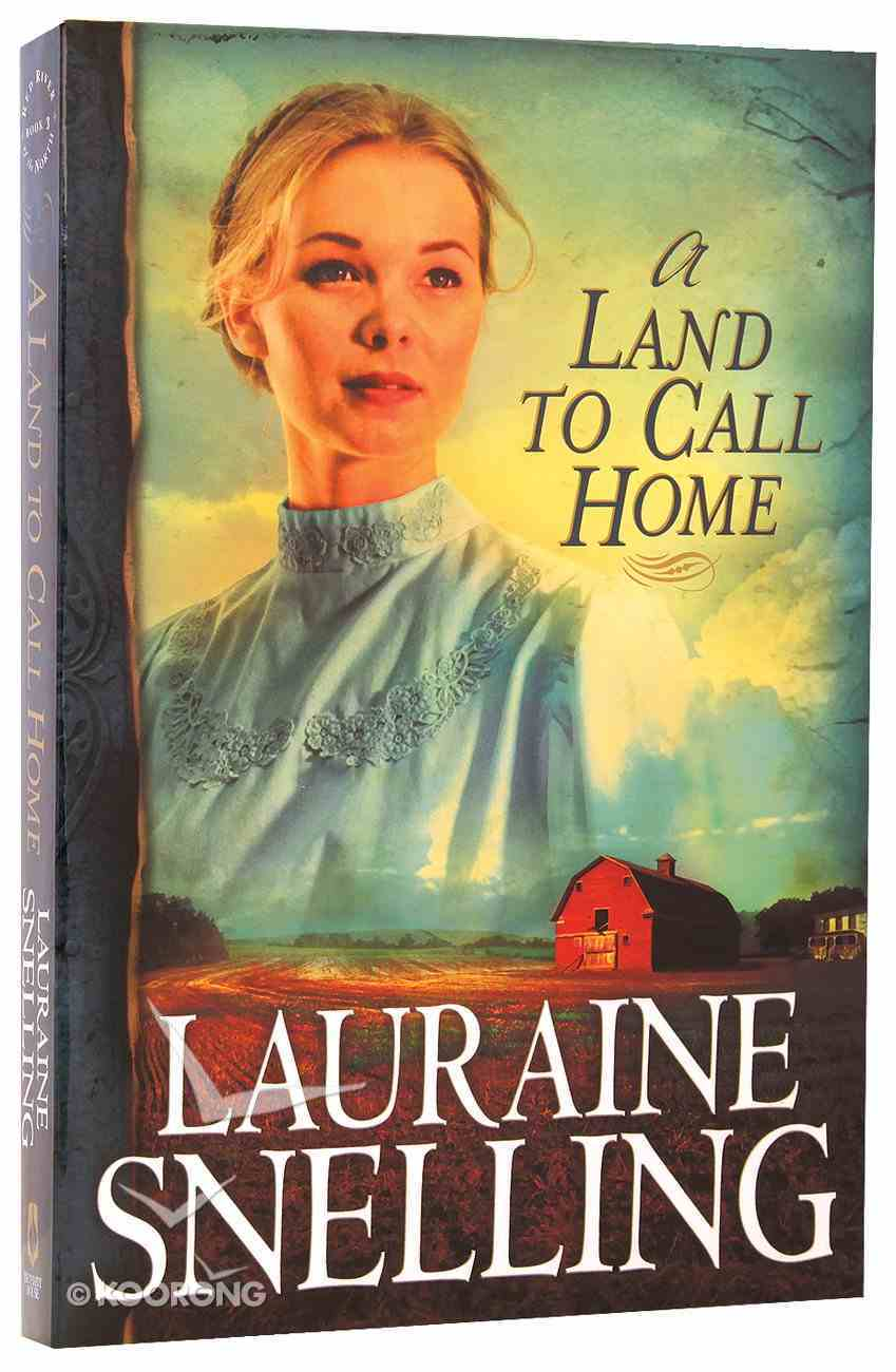A Land to Call Home (#03 in Red River North Series) Paperback