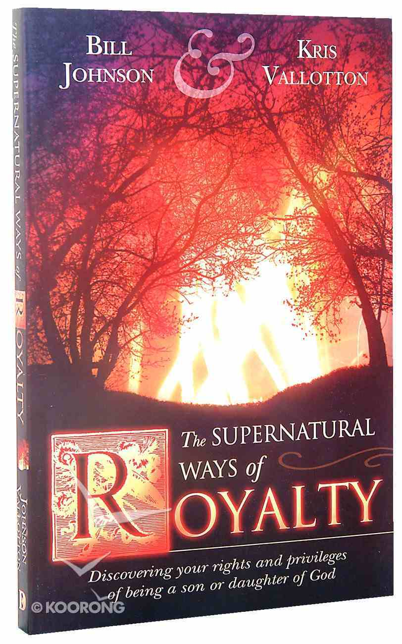 The Supernatural Ways of Royalty Paperback