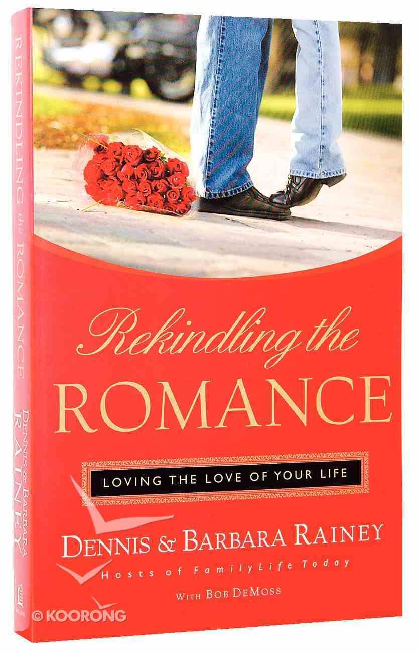 Rekindling the Romance Paperback