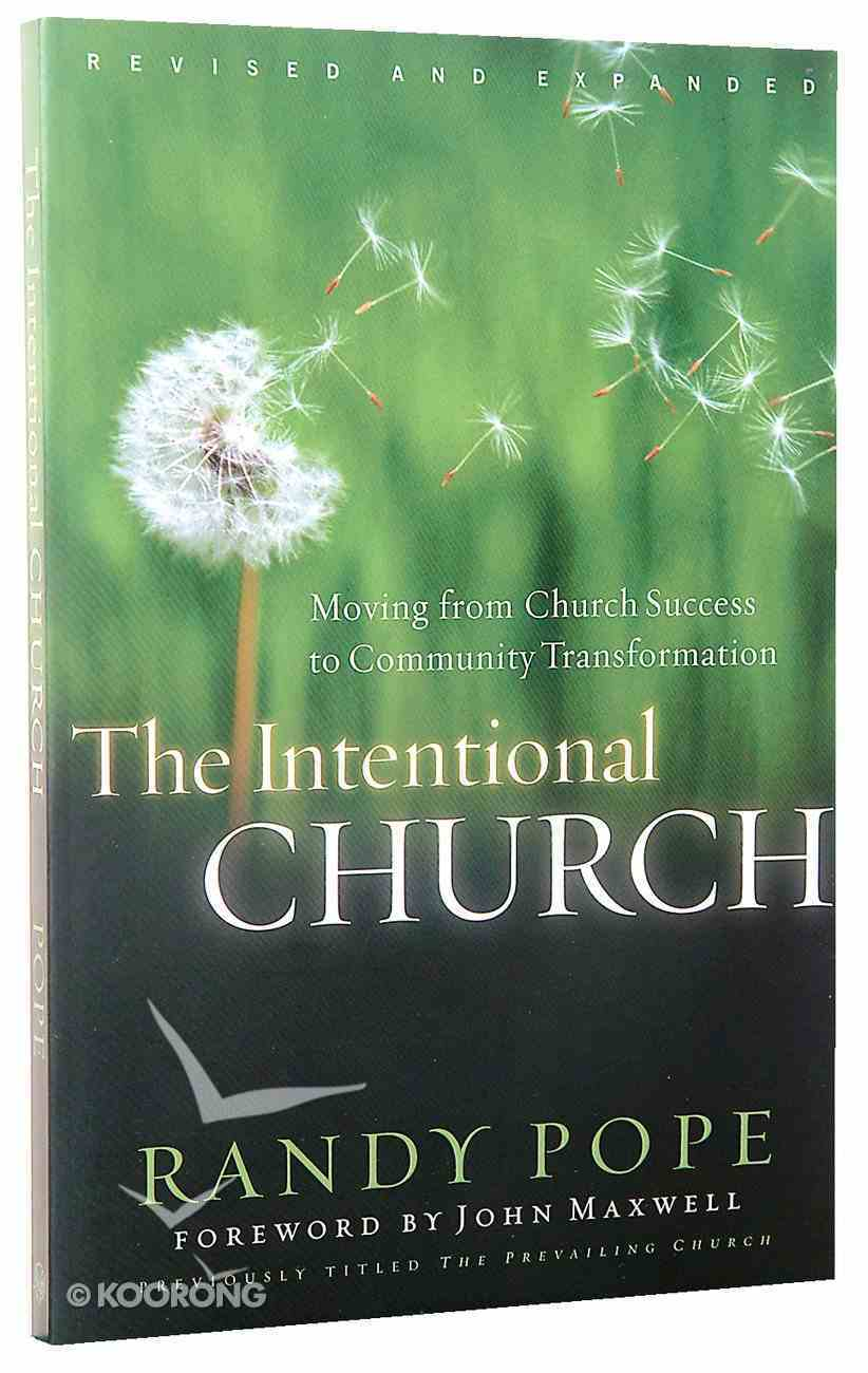 The Intentional Church Paperback