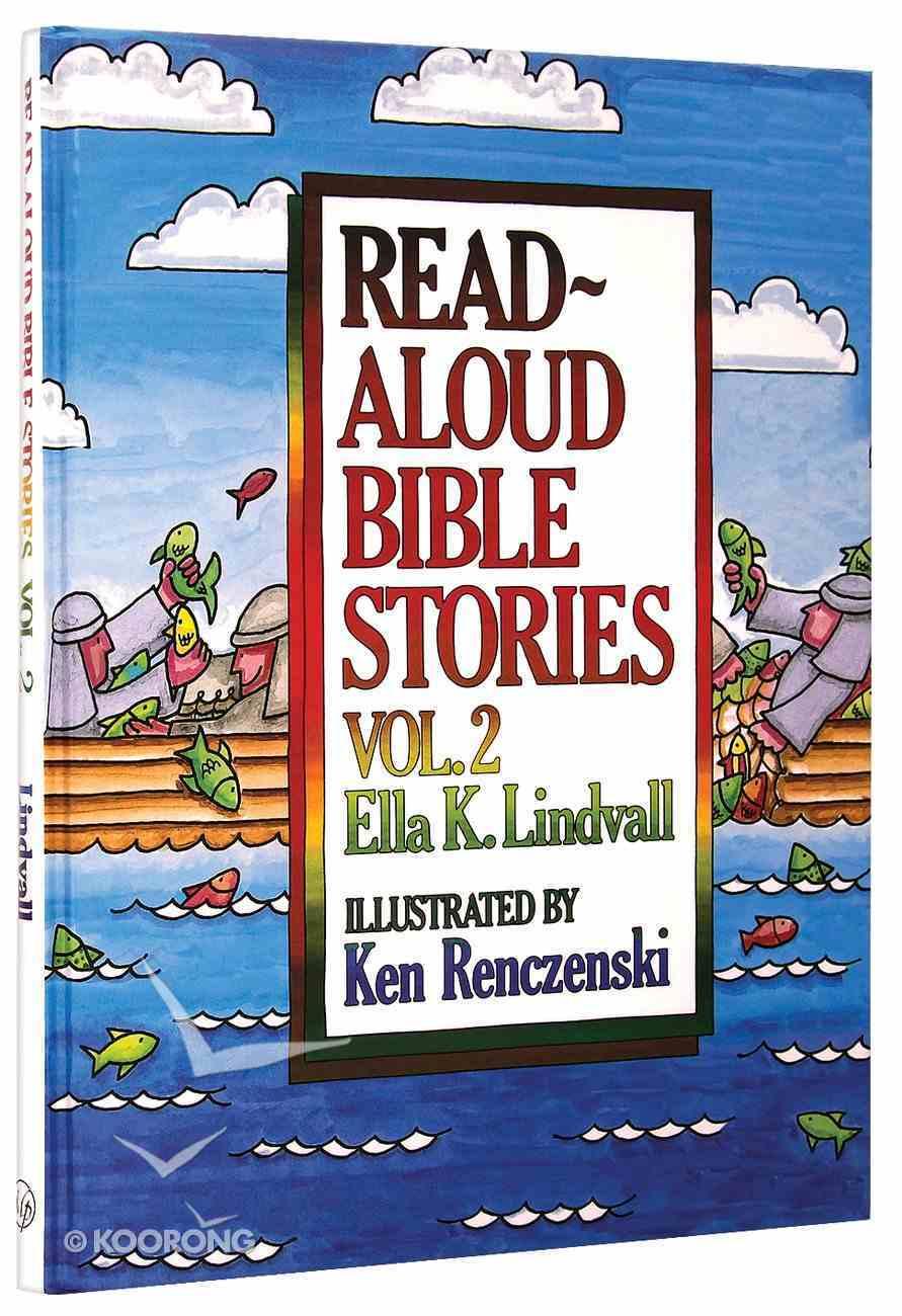 Read Aloud Bible Stories (Volume 2) (#02 in Read Aloud Bible Stories Series) Hardback