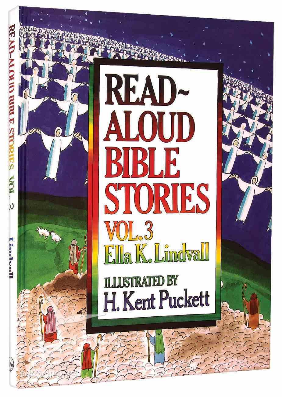 Read Aloud Bible Stories (Volume 3) (#03 in Read Aloud Bible Stories Series) Hardback