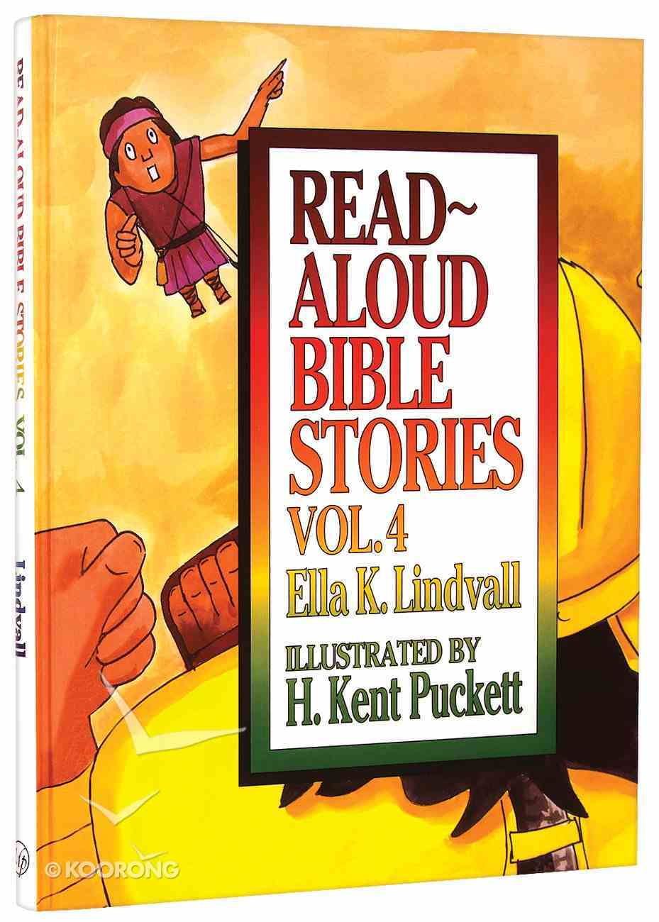 Read Aloud Bible Stories (Volume 4) (#04 in Read Aloud Bible Stories Series) Hardback
