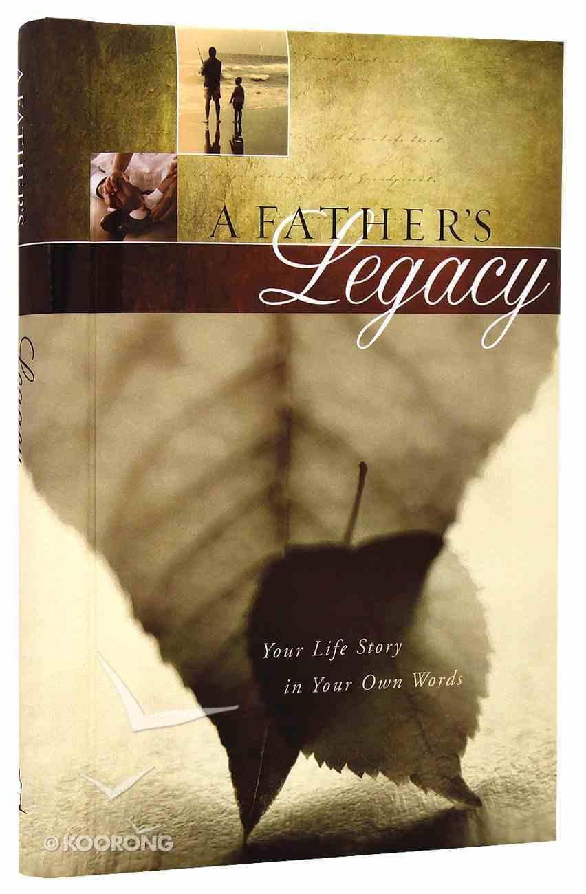 Journal: A Father's Legacy Hardback