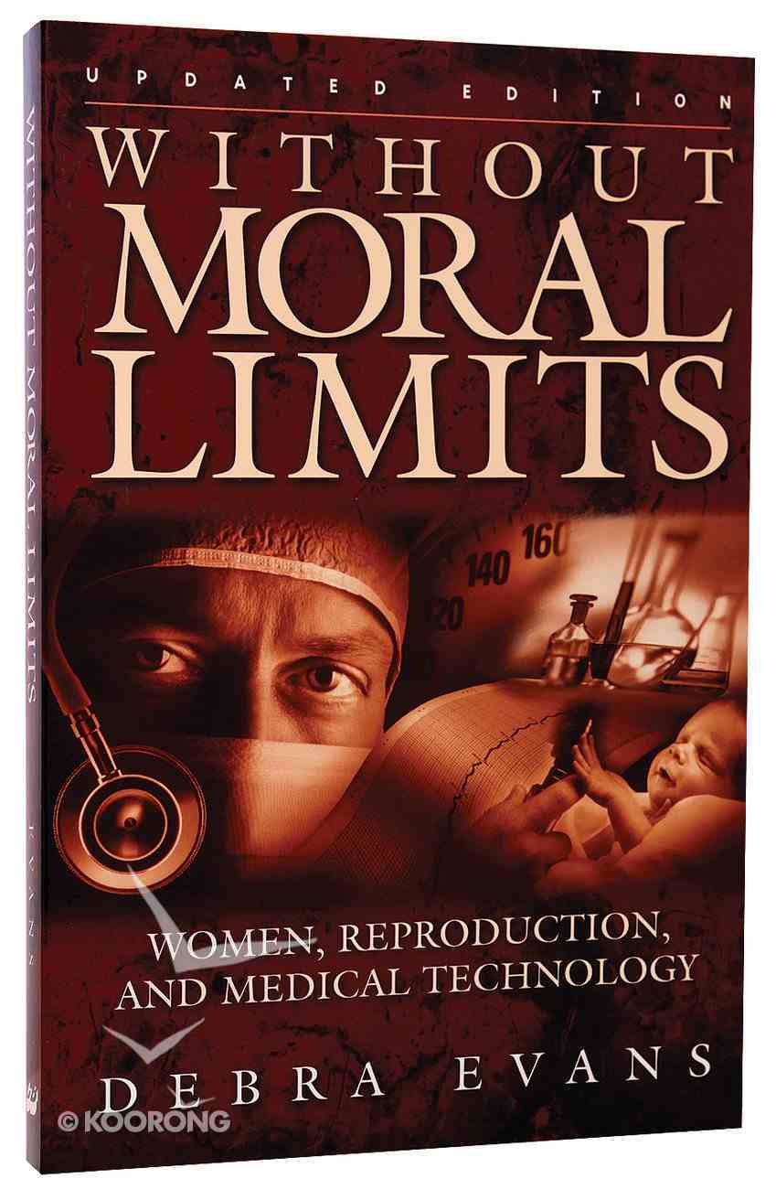 Without Moral Limits (Ed) Paperback