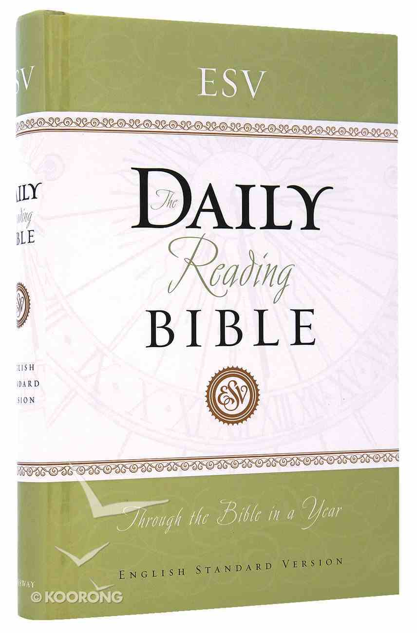 The ESV Daily Reading Bible Hardback