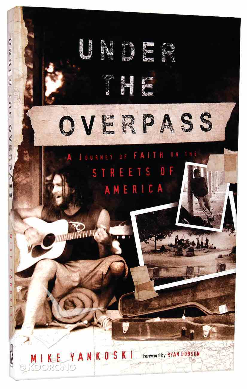 Under the Overpass Paperback