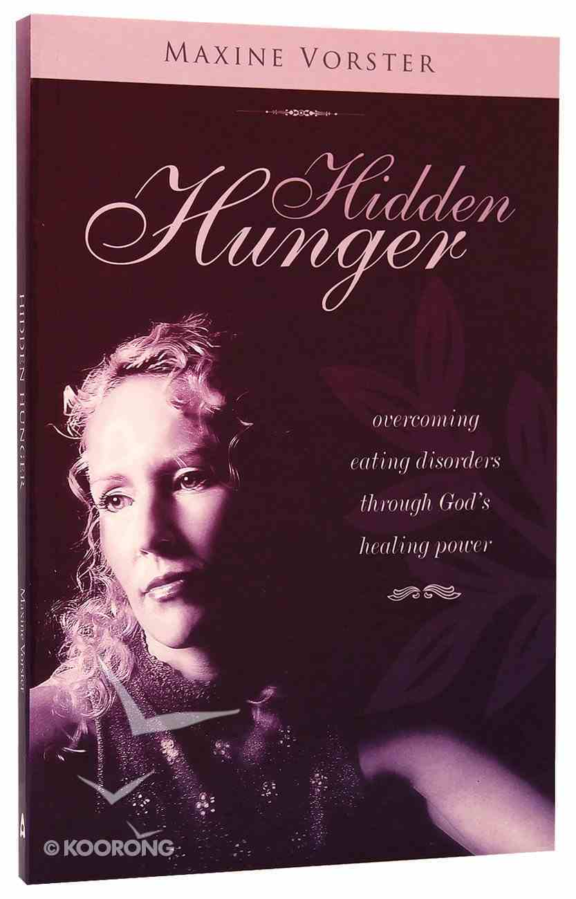 Hope For the Hurting: Hidden Hunger Paperback