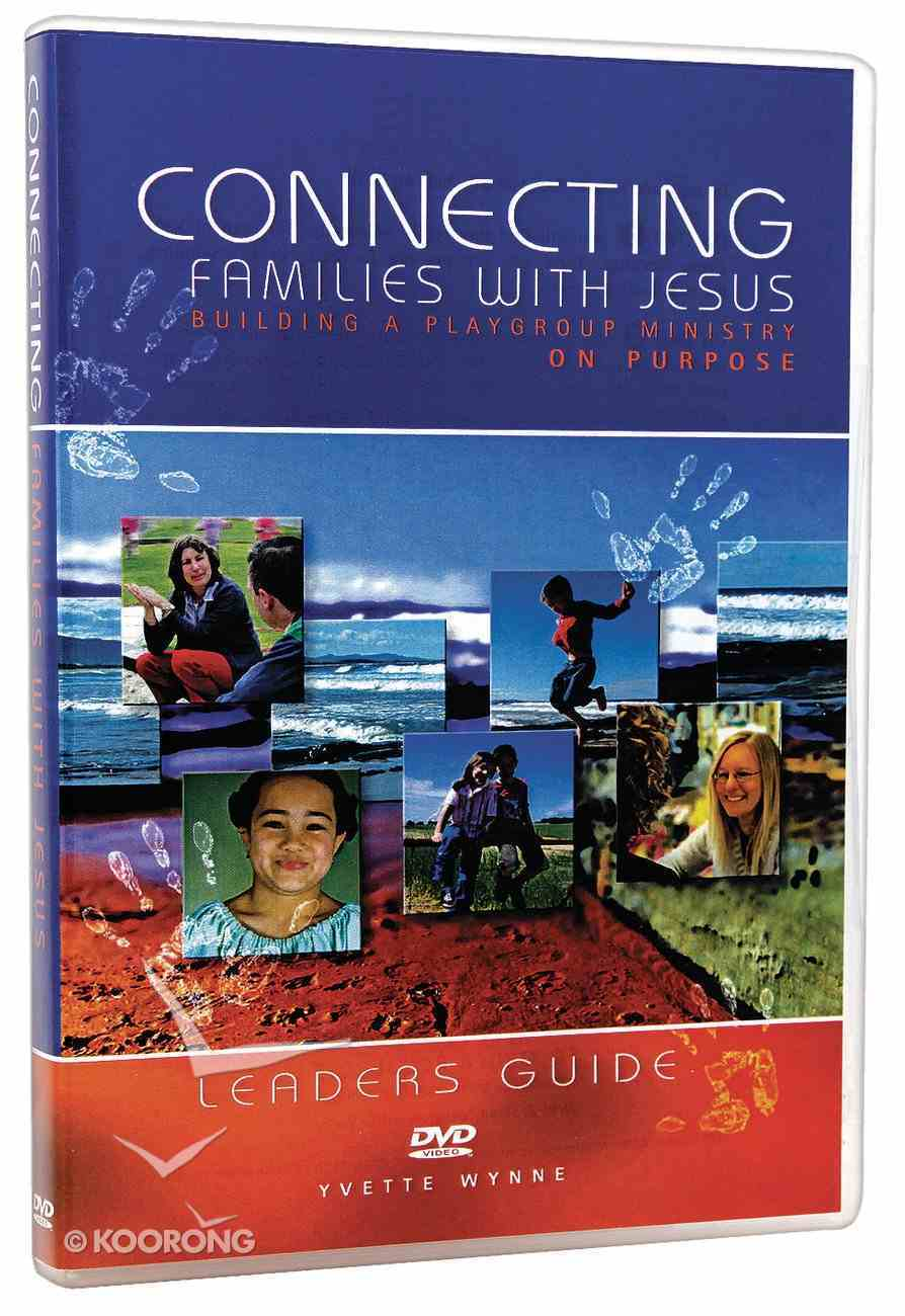Connecting Families With Jesus (Leader's Dvd) DVD