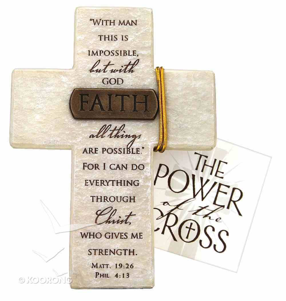 Tabletop Cross: Faith Matthew 19:26 & Philippians 4:13 (Polyresin) Plaque