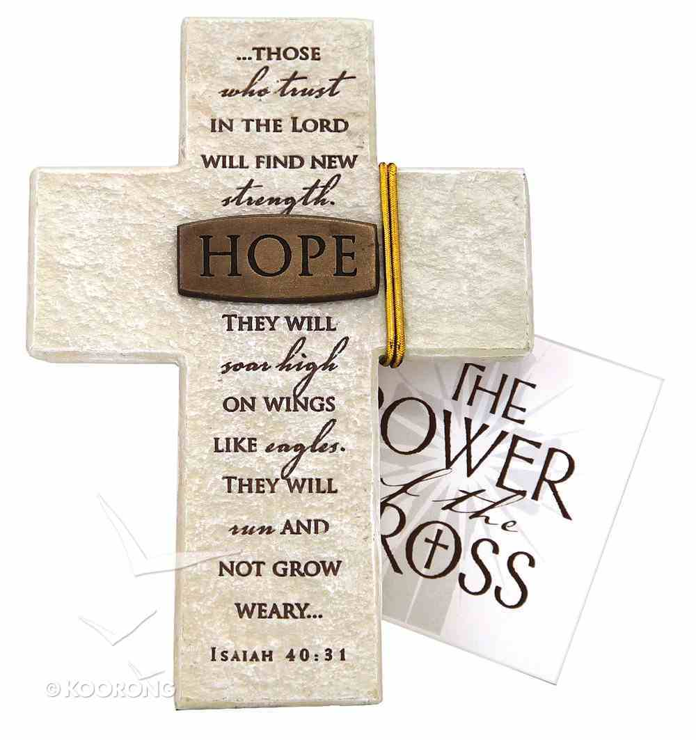 Tabletop Cross: Hope Isaiah 40:31 (Polyresin) Plaque