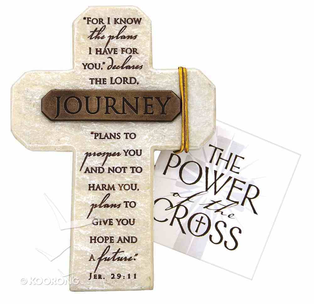 Tabletop Cross: Journey Jeremiah 29:11 (Polyresin) Plaque