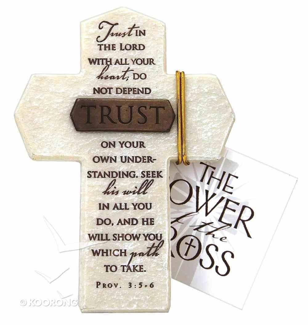 Tabletop Cross: Trust Proverbs 3:5-6 (Polyresin) Plaque