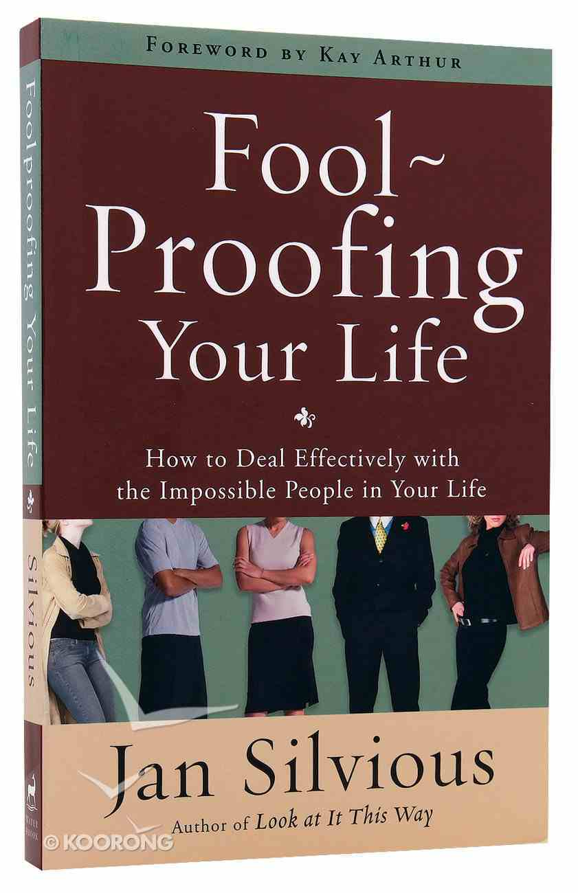 Fool-Proofing Your Life Paperback