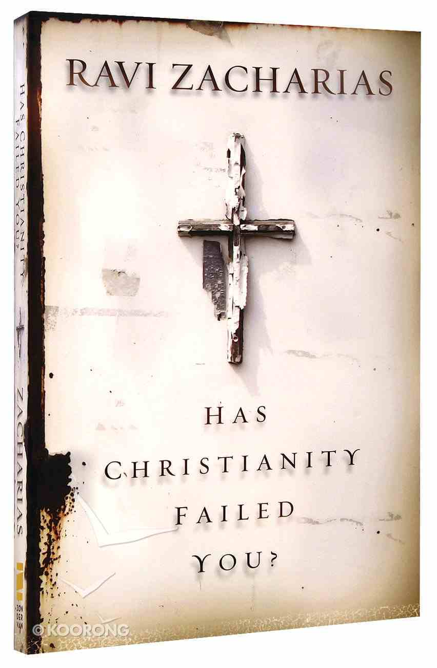 Has Christianity Failed You? Paperback