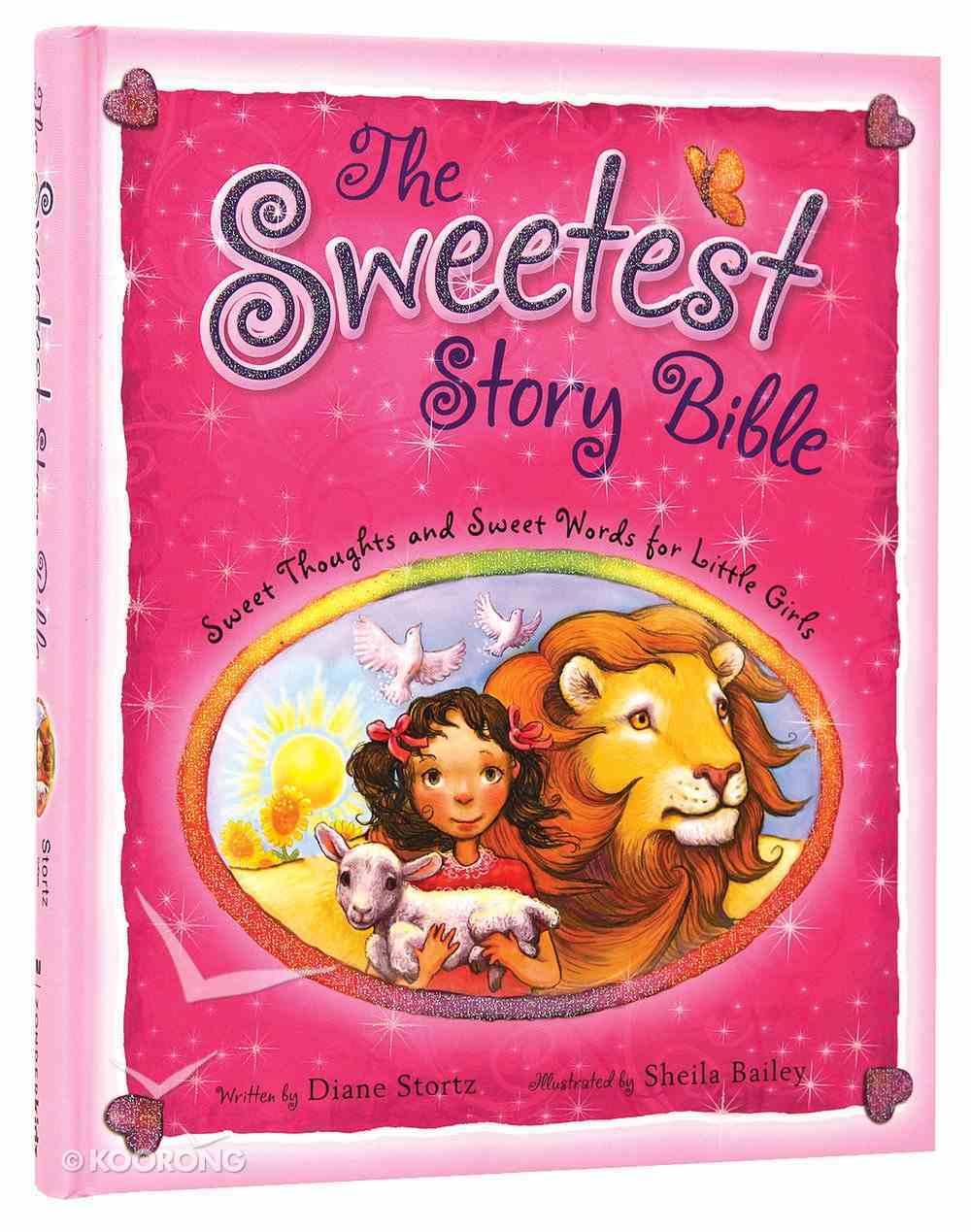 The Sweetest Story Bible Hardback