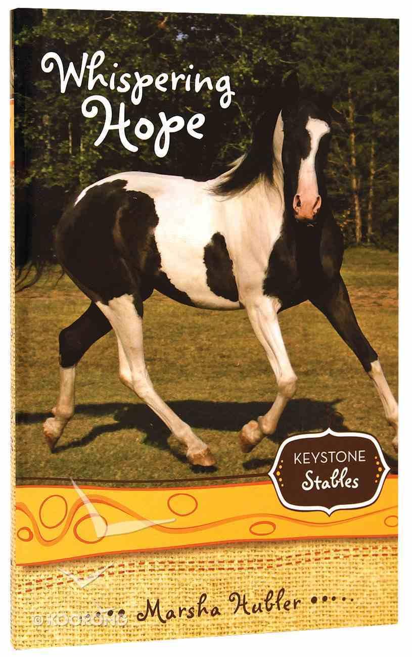 Whispering Hope (Keystone Stables Series) Paperback