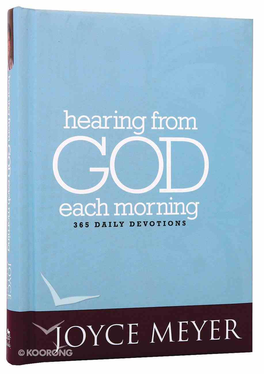 Hearing From God Each Morning: 365 Daily Devotions (365 Daily Devotions Series) Hardback