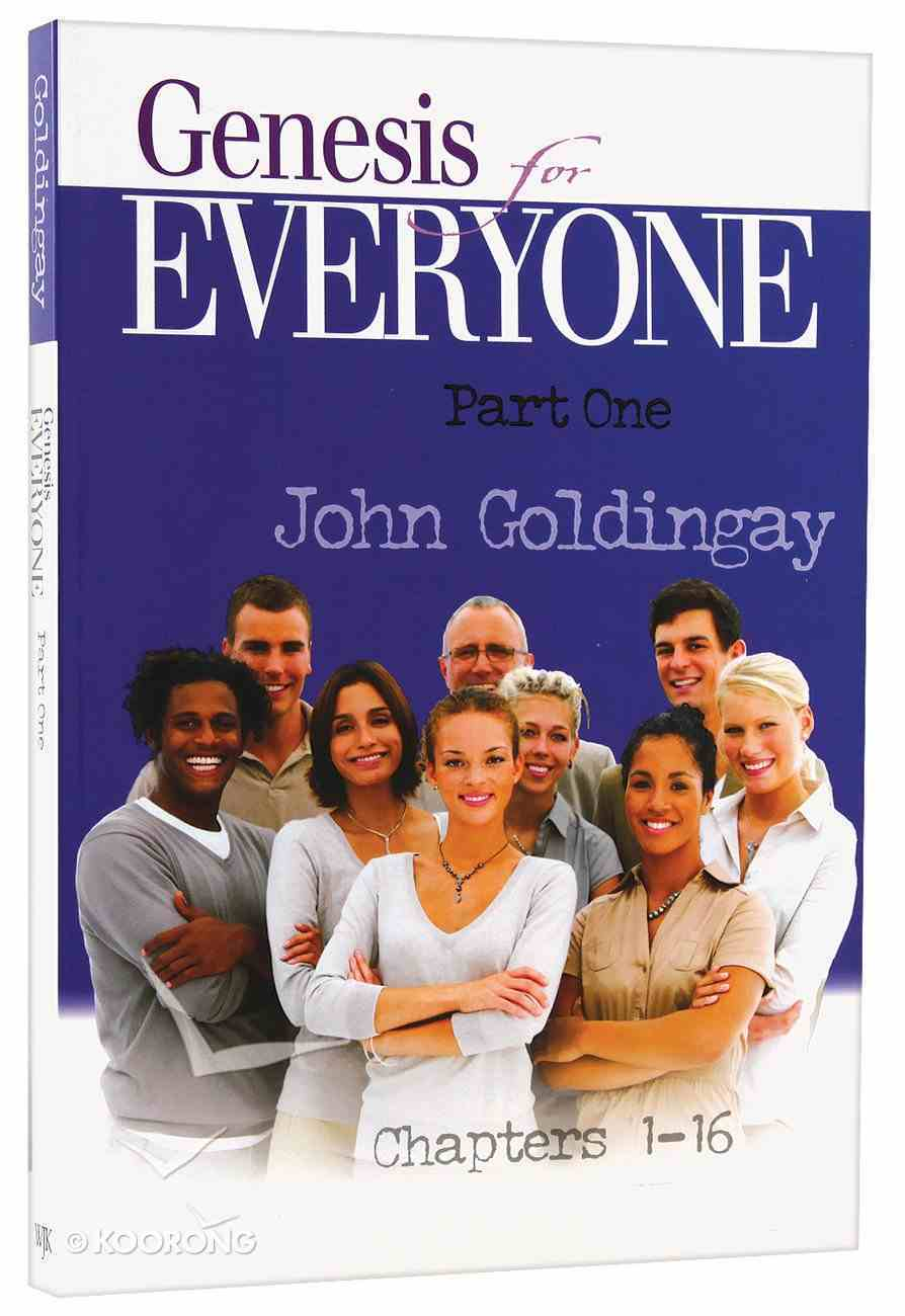Genesis For Everyone (Part 1) (Old Testament Guide For Everyone Series) Paperback