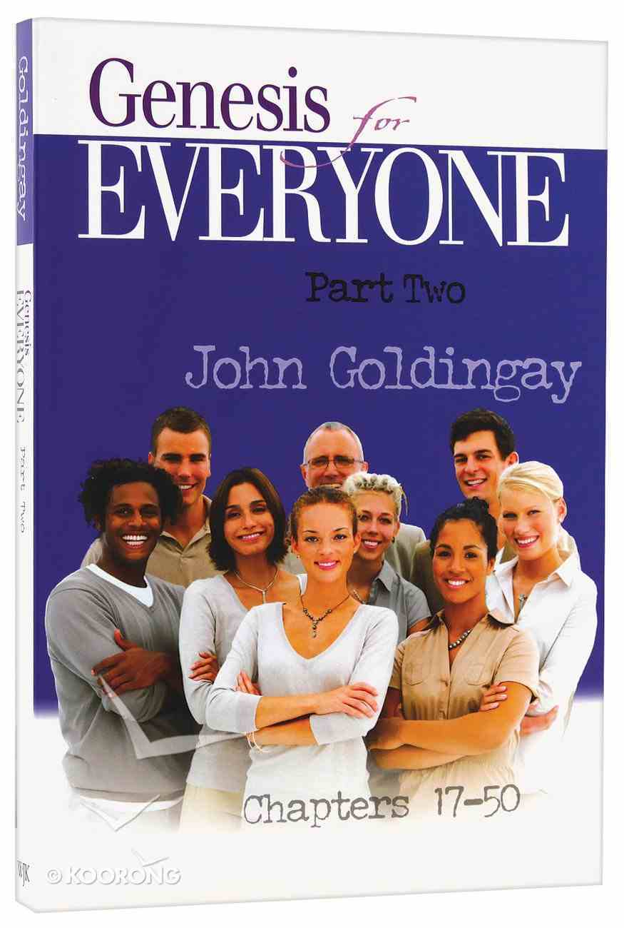 Genesis For Everyone (Part 2) (Old Testament Guide For Everyone Series) Paperback