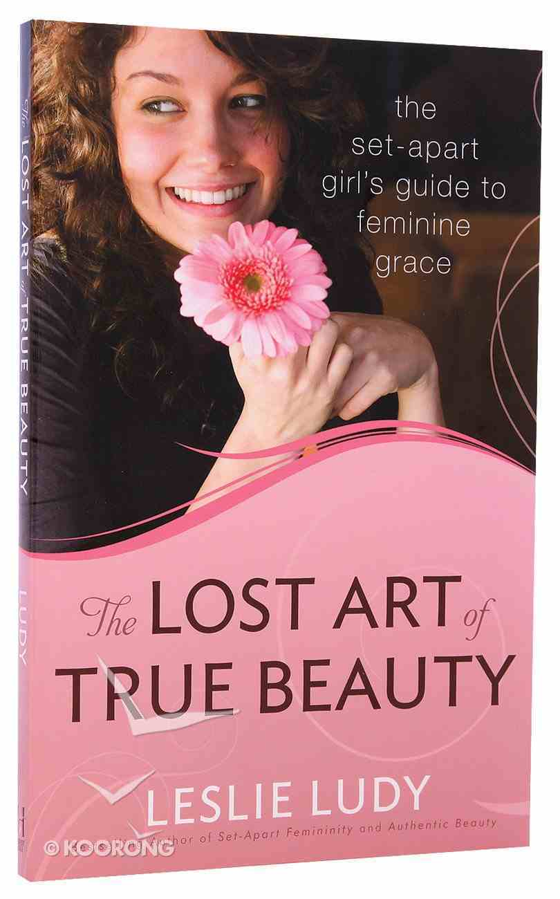 The Lost Art of True Beauty Paperback