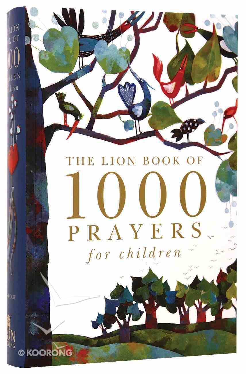 The Lion Book of 1000 Prayers For Children Hardback