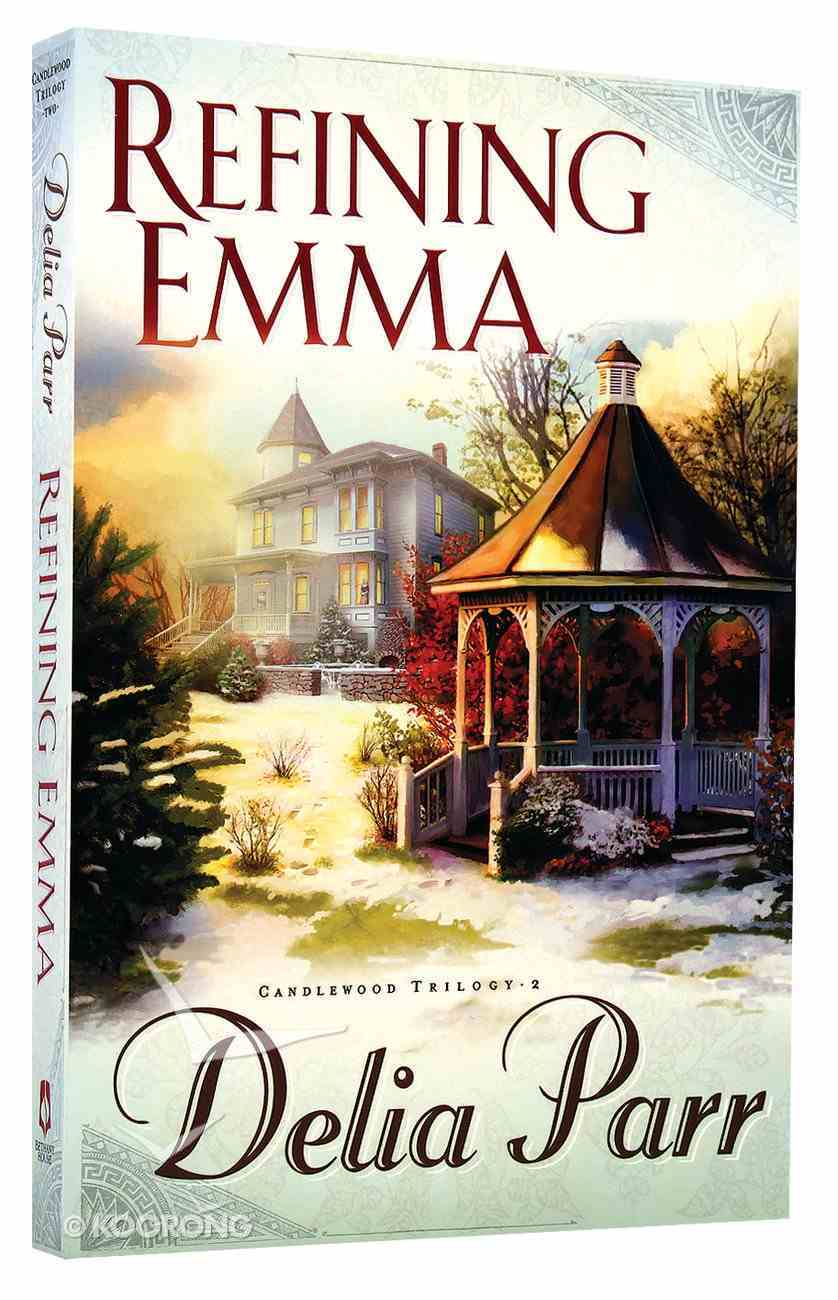 Refining Emma (#02 in Candlewood Trilogy Series) Paperback