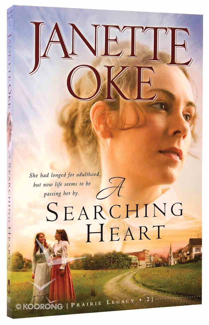 A Searching Heart (#02 in Prairie Legacy Series) Paperback