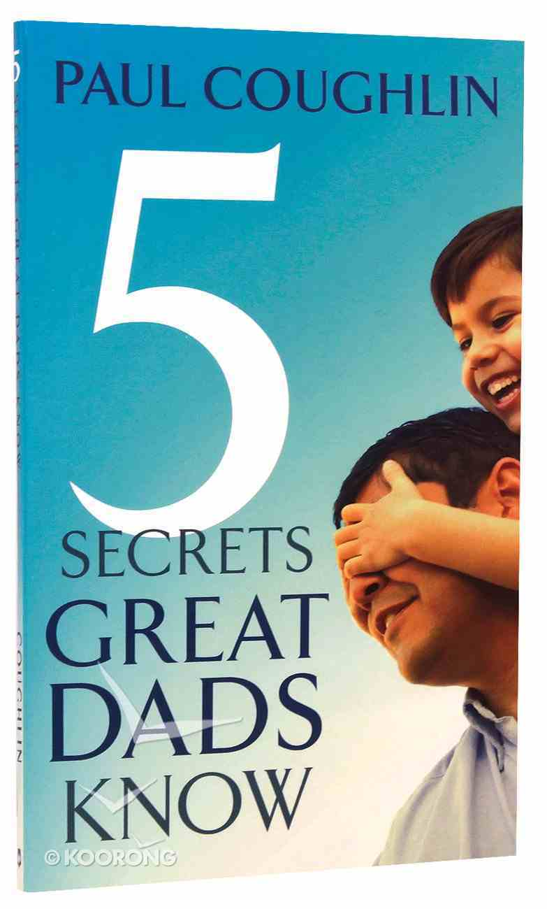 5 Secrets Great Dads Know Booklet
