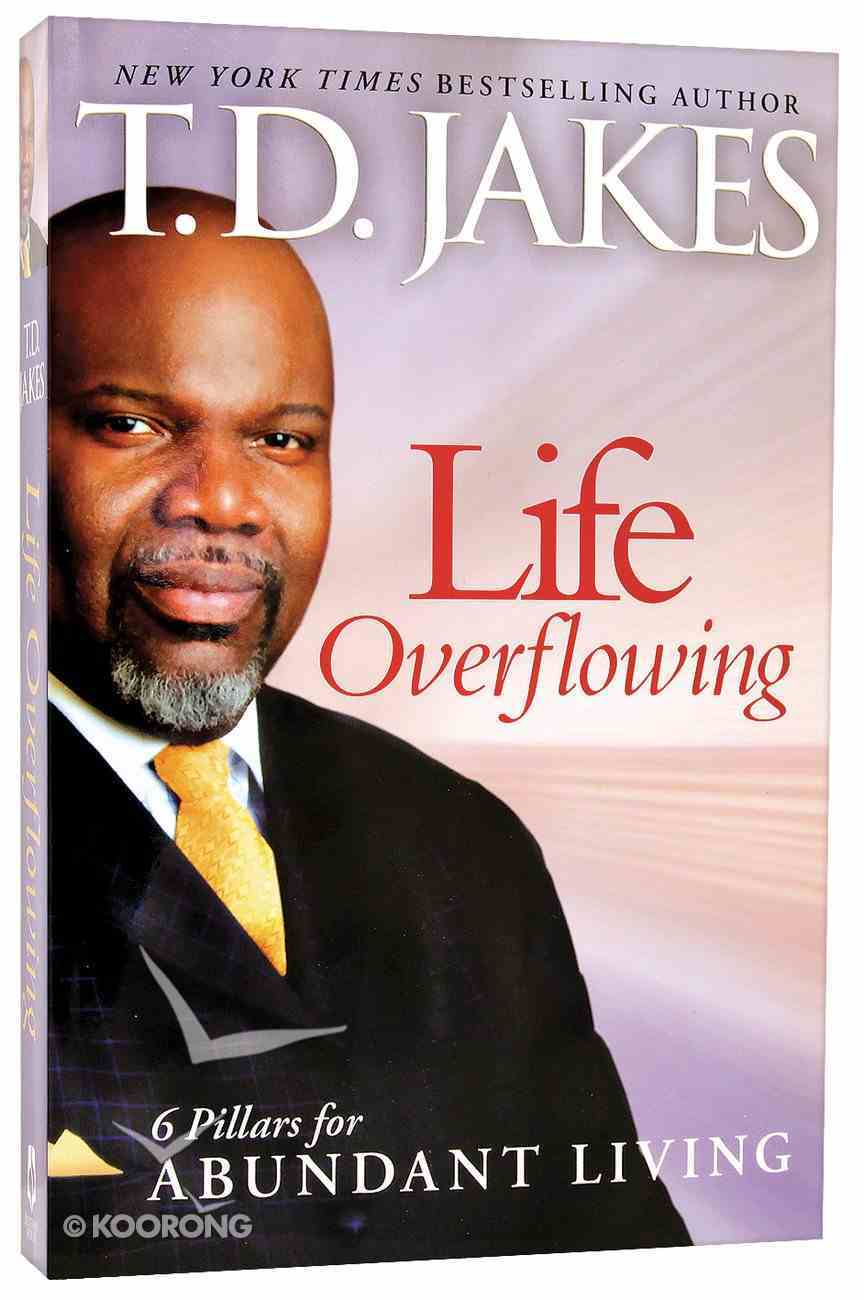 Life Overflowing Paperback