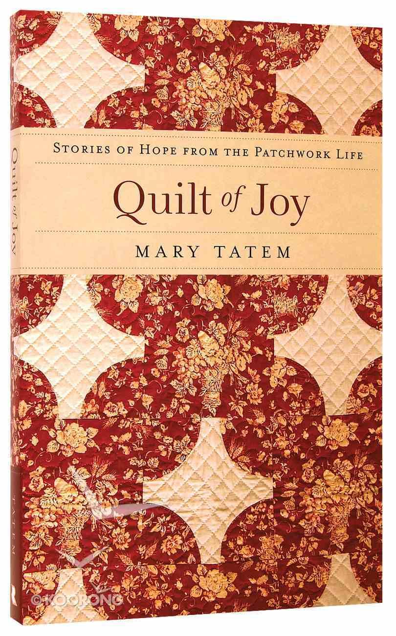 Quilt of Joy Paperback