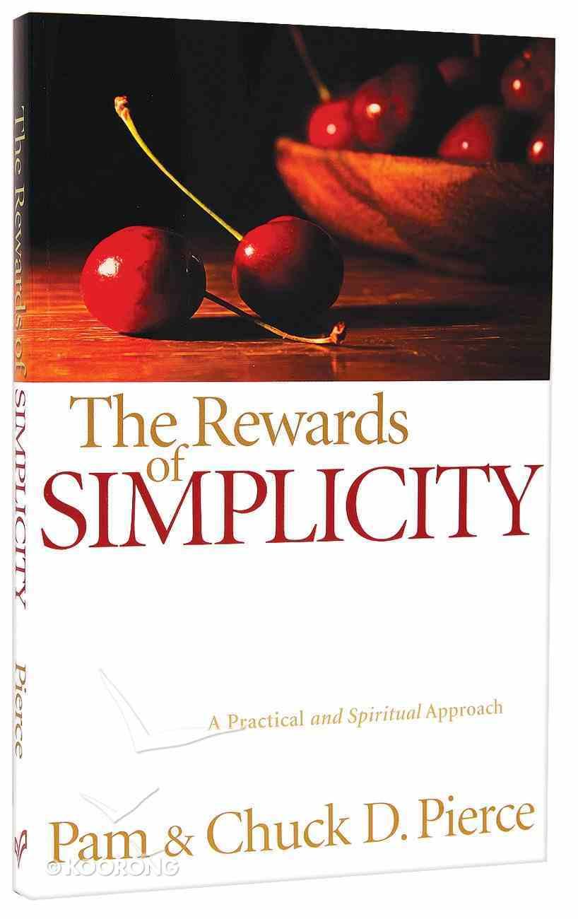 The Rewards of Simplicity Paperback