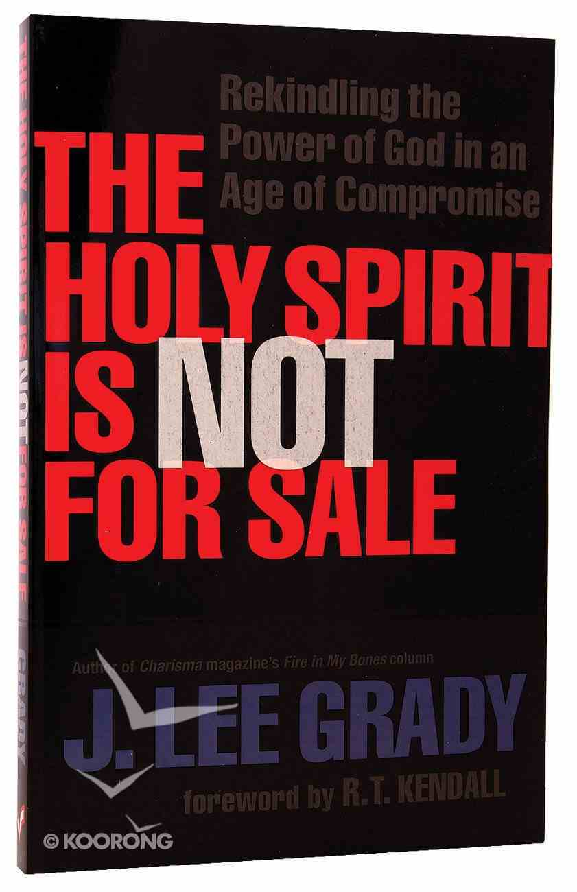 The Holy Spirit is Not For Sale Paperback