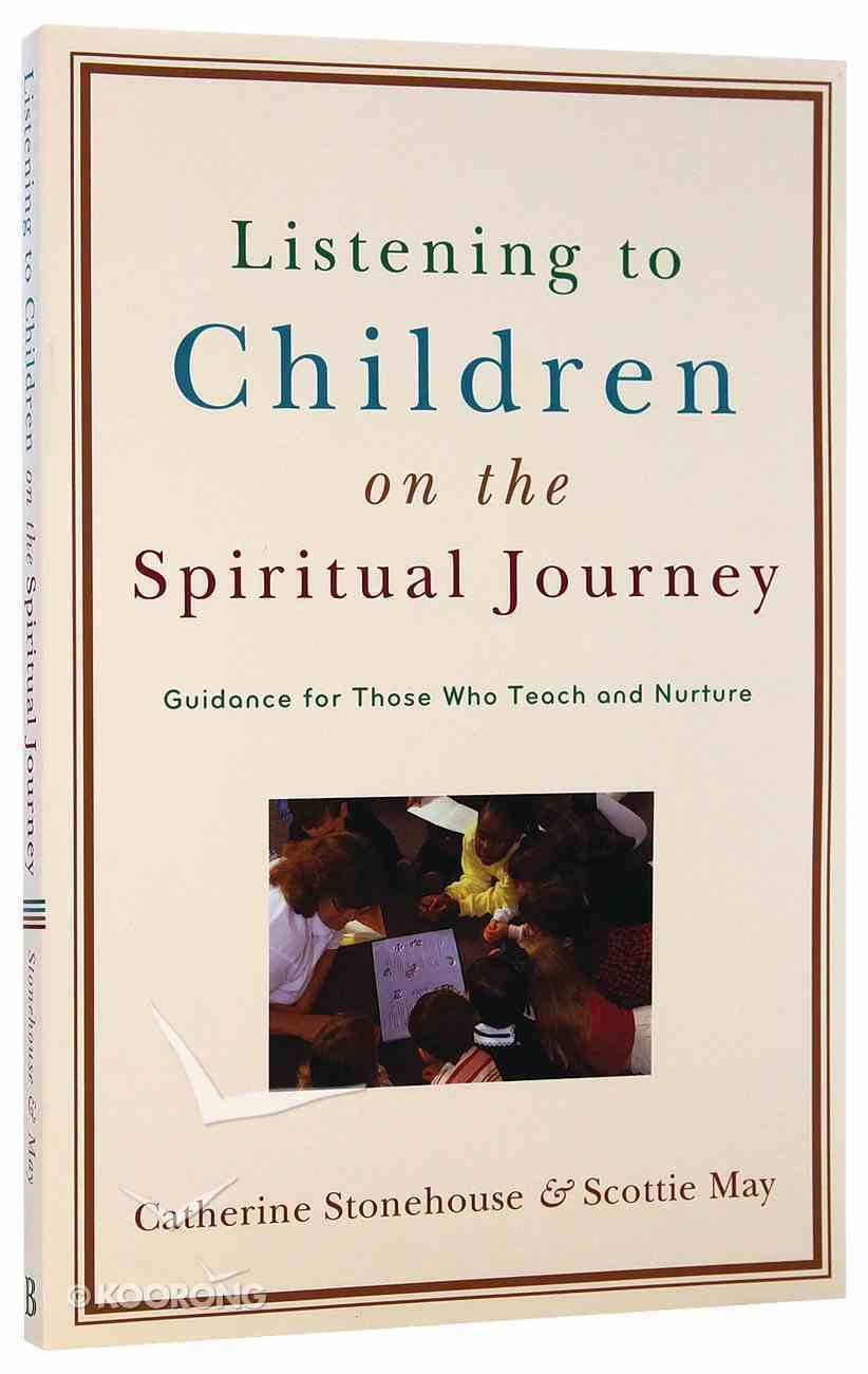 Listening to Children on the Spiritual Journey Paperback
