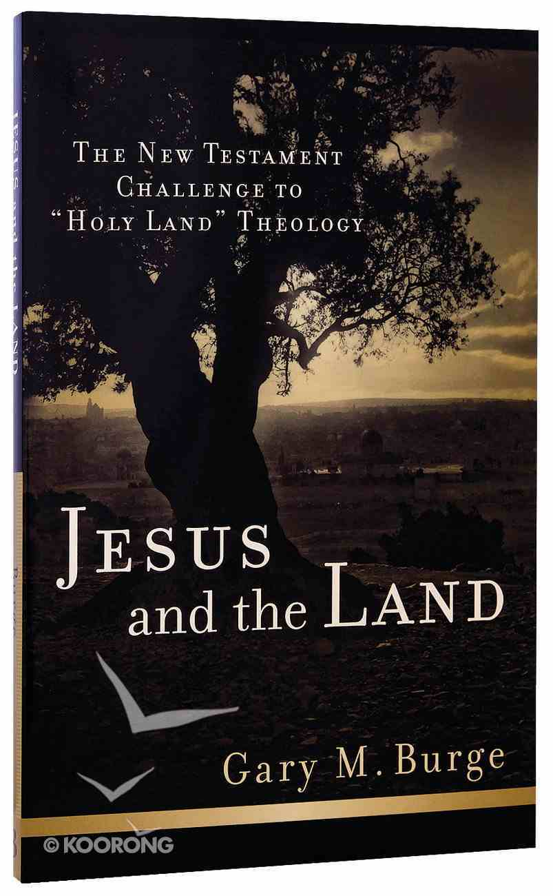 Jesus and the Land Paperback