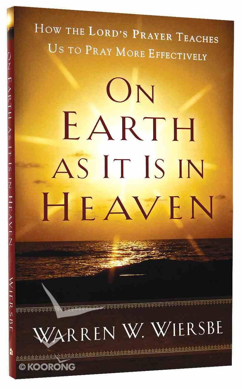 On Earth as It is in Heaven Paperback