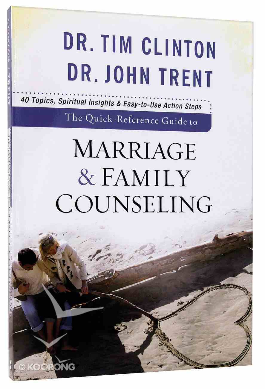 The Quick Reference Guide to Marriage and Family Counseling Paperback