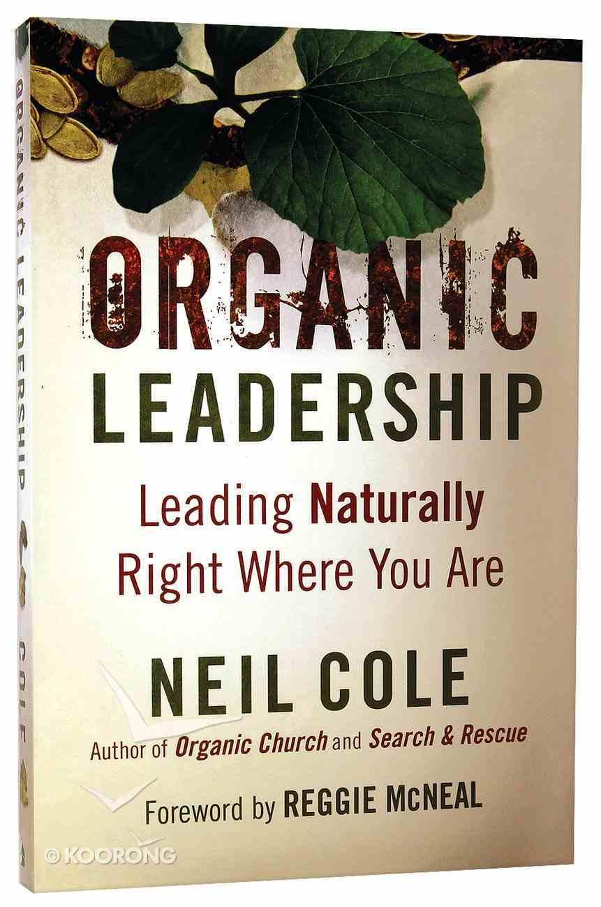 Organic Leadership Paperback